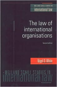 The Law of International Organisations - 2nd Edition