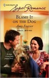 Blame It on the Dog by Amy Frazier
