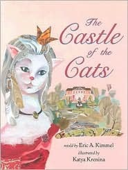 The Castle of the Cats by Eric A. Kimmel