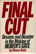 Final Cut: Dreams and Disaster in the Making of Heaven's Gate