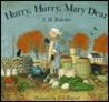 Hurry, Hurry, Mary Dear