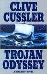 Trojan Odyssey (Dirk Pitt, #17)