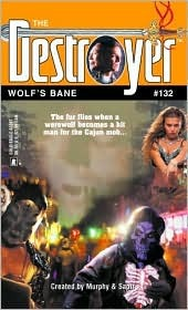 Wolf's Bane (The Destroyer #132)