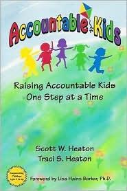 Accountable Kids by Scott W. Heaton