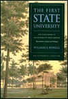 The First State University: A Pictorial History of the University of North Carolina
