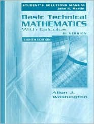 Basic Technical Mathematics with Calculus, SI Version: Student's Solutions Manual