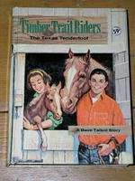 The Texas Tenderfoot (Timber Trail Riders)