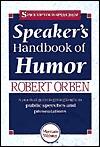 Speaker's Handbook of Humor by Robert Orben