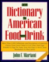 The Dictionary of American Food and Drink