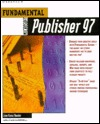 Fundamental Microsoft Publisher 97