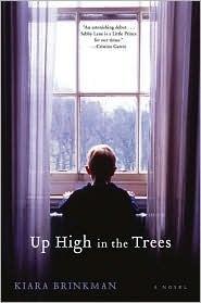 Up High in the Trees by Kiara Brinkman