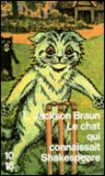 Le chat qui connaissait Shakespeare by Lilian Jackson Braun
