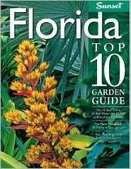 Florida Top 10 Garden Guide