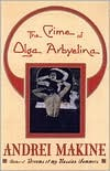 The Crime of Olga Arbyelina by Andreï Makine