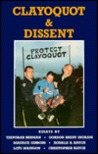 Clayoquot and Dissent: Essays