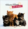 Kittens, Kittens All Around!