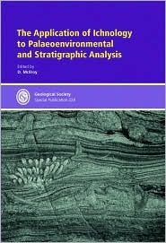 the-application-of-ichnology-to-palaeoenvironmental-and-stratigraphic-analysis