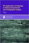 The Application of Ichnology to Palaeoenvironmental and Strat... by Duncan McIlroy