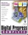 Digital Prepress Complete: With CDROM
