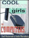 Cool Careers for Girls Computers