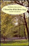 I Heard the Wild Birds Sing: A Kerry Childhood