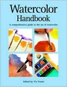 Watercolor Handbook: A Comprehensive Guide to the Art of Watercolor