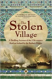 The Stolen Village: A Thrilling Account of the 17th-century Raid on Ireland by the Barbary Pirates