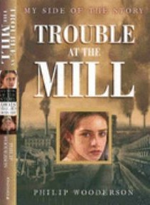 Trouble at the Mill by Philip Wooderson