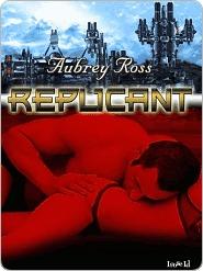 Replicant (Enemy Embrace, #3)