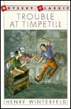 Trouble at Timpetill by Henry Winterfeld