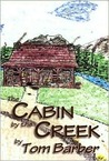 The Cabin by the Creek