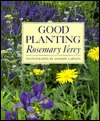 Good Planting by Rosemary Verey