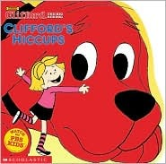 Clifford's Hiccups by Norman Bridwell