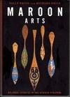 Maroon Arts by Richard  Price