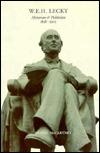 W.E.H. Lecky: Historian & Politician 1838-1903