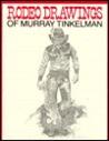 Rodeo Drawings of Murray Tinkelman