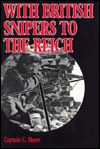 With British Snipers to the Reich by C. Shore
