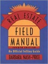 Real Estate Field Manual: An Official Selling Guide