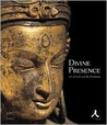 Divine Presence: Arts Of India & The Himalayas