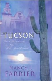 Tucson by Nancy J. Farrier