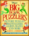 Big Book of Puzzlers: Picture Puzzles, Brainteasers, Games, Mazes, and More