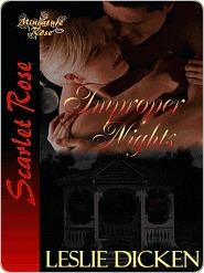 Improper Nights by Leslie Dicken