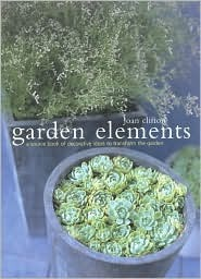Garden Elements: A Source Book of Decorative Ideas to Transform the Garden