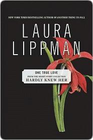 One True Love by Laura Lippman