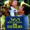 365 Reflections On Fathers