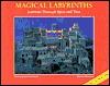 Magic Labyrinths by Bertrun Jeitner-Hartmann