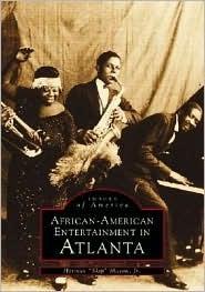African-American Entertainment in Atlanta