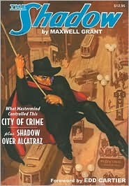 City of Crime / Shadow Over Alcatraz by Walter B. Gibson