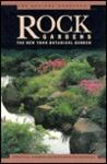 Serious Gardener, The: Rock Gardens (New York Botanical Gardens)