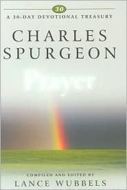 Charles Spurgeon on Prayer (30-Day Devotional Treasury) (30-Day Devotional Treasury)